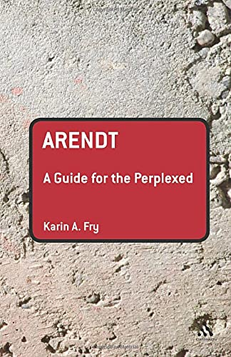 9780826499868: Arendt: A Guide for the Perplexed (Guides for the Perplexed)