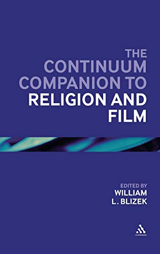 9780826499912: The Continuum Companion to Religion and Film (Bloomsbury Companions)