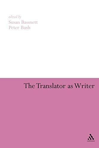 9780826499943: The Translator As Writer