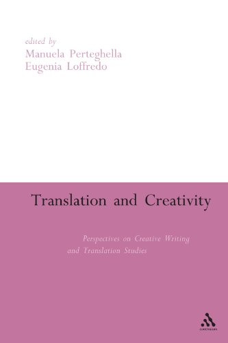 9780826499950: Translation and Creativity: Perspectives on Creative Writing and Translation Studies