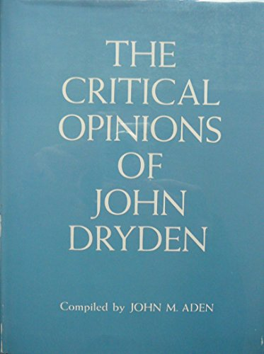 Critical Opinions of John Dryden