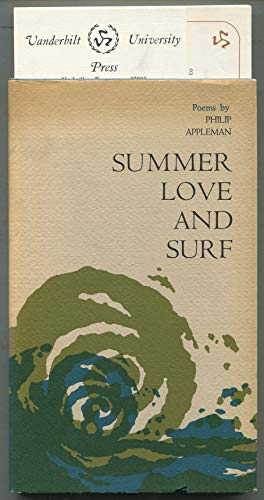 Summer Love and Surf: Poems: Appleman, Phillip