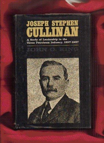 JOSEPH STEPHEN CULLINAN: JOHN O. KING