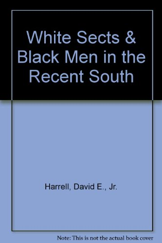 White Sects And Black Men In The Recent South