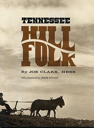 tennessee hill folk: clark,joe and jesse stuart