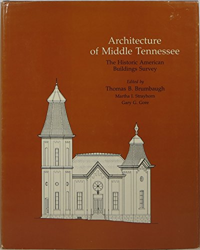 Architecture of Middle Tennessee: The Historic American Buildings Survey.