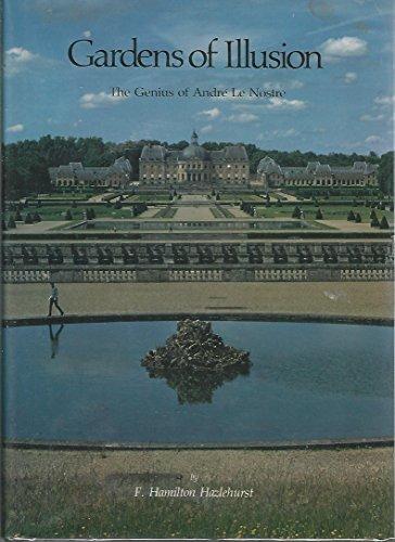 9780826512093: Gardens of Illusion: The Genius of Andre Le Nostre