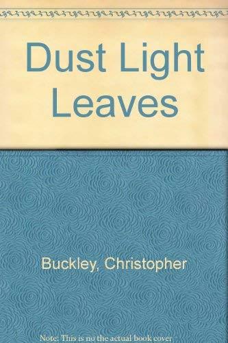9780826512192: Dust Light, Leaves