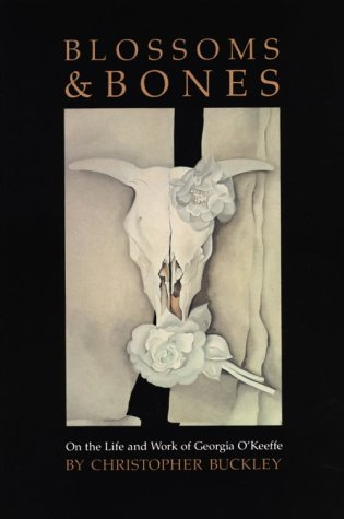 9780826512321: Blossoms and Bones: On the Life and Work of Georgia O'Keeffe