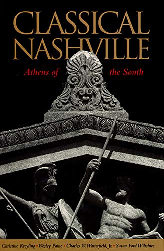 9780826512772: Classical Nashville: Athens of the South