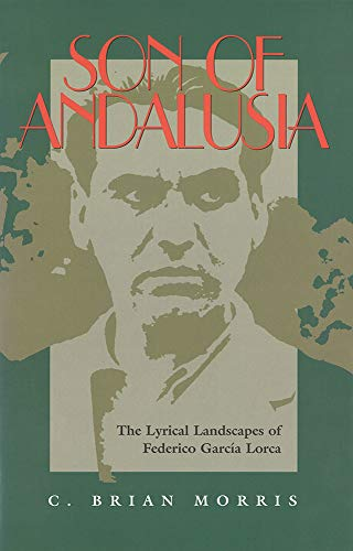 9780826512888: Son of Andalusia: The Lyrical Landscapes of Federico Garcia Lorca
