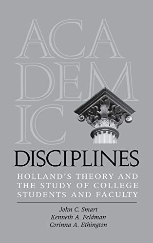 Academic Disciplines : Holland's Theory and the: Smart, John C.;