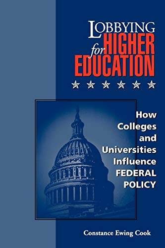 Lobbying for Higher Education : How Colleges