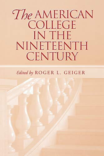 9780826513649: The American College in the Nineteenth Century (Vanderbilt Issues in Higher Education)