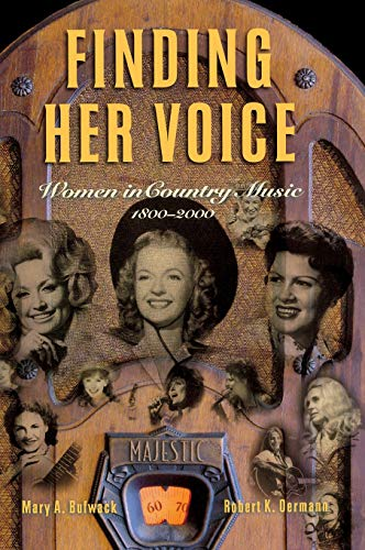 9780826514325: Finding Her Voice: Women in Country Music, 1800-2000