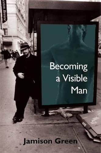Becoming a Visible Man (Hardback)