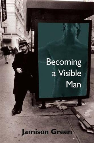 9780826514578: Becoming a Visible Man