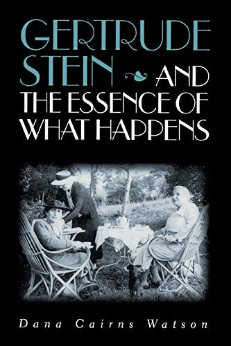 9780826514639: Gertrude Stein and the Essence of What Happens