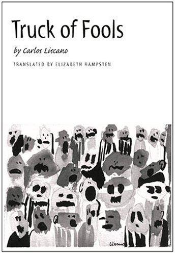 Truck of Fools: Carlos Liscano