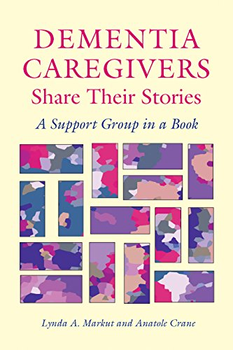 9780826514806: Dementia Caregivers Share Their Stories: A Support Group in a Book