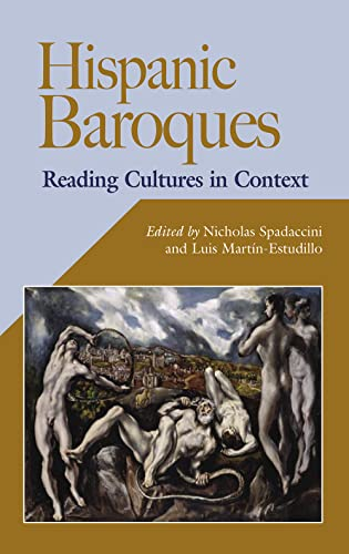 Hispanic Baroques: Reading Cultures in Context (Hispanic Issues)