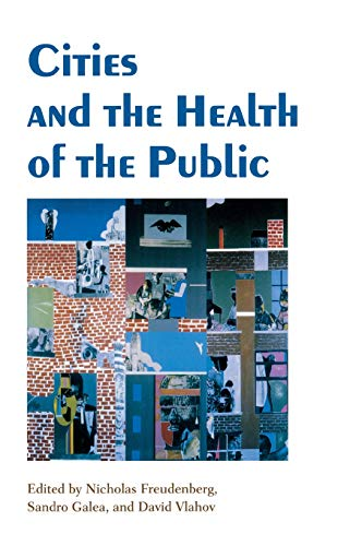 9780826515117: Cities and the Health of the Public