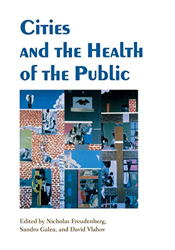 9780826515124: Cities And the Health of the Public