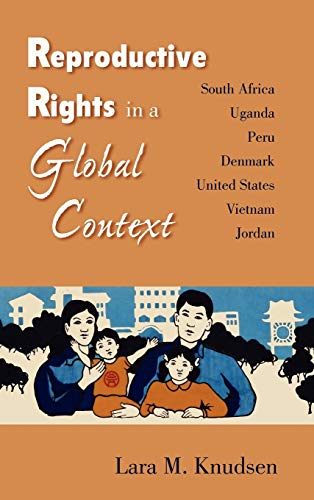 9780826515278: Reproductive Rights in a Global Context: South Africa, Uganda, Peru, Denmark, United States, Vietnam, Jordan