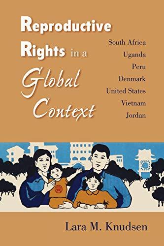 9780826515285: Reproductive Rights in a Global Context: South Africa, Uganda, Peru, Denmark, United States, Vietnam, Jordan