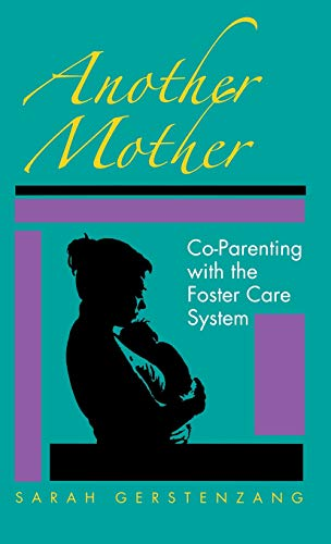 Another Mother: Co-parenting with the Foster Care System (Hardback): Sarah Gerstenzang
