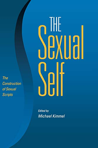 9780826515582: The Sexual Self: The Construction of Sexual Scripts