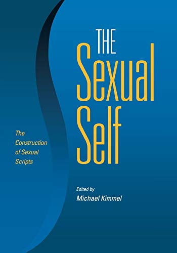 9780826515599: The Sexual Self: The Construction of Sexual Scripts