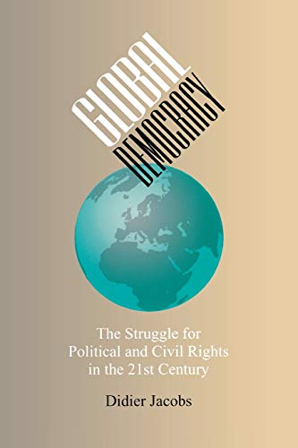 9780826515735: Global Democracy: The Struggle for Political and Civil Rights in the 21st Century