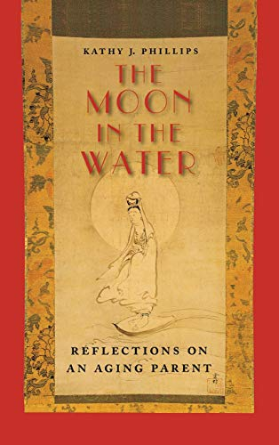 9780826515865: The Moon in the Water: Reflections on an Aging Parent