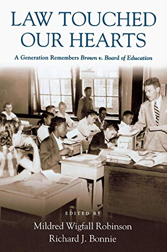 9780826516190: Law Touched Our Hearts: A Generation Remembers Brown v. Board of Education