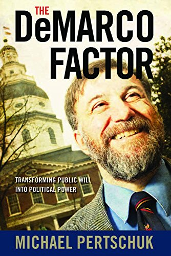 9780826517036: The DeMarco Factor: Transforming Public Will into Political Power
