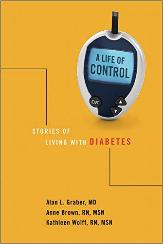 A Life of Control: Stories of Living: Graber, Alan L.;