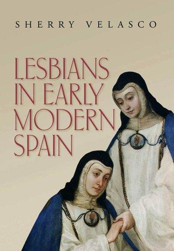 Lesbians in Early Modern Spain (Hardback): Sherry Velasco