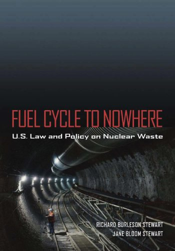 9780826517746: Fuel Cycle to Nowhere: U.S. Law and Policy on Nuclear Waste