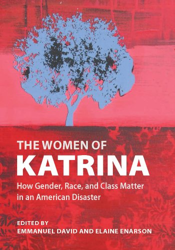 The Women of Katrina: How Gender, Race, and Class Matter in an American Disaster (Hardback)
