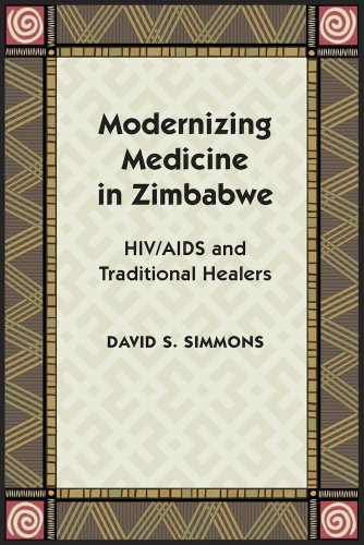 9780826518071: Modernizing Medicine in Zimbabwe: HIV/AIDS and Traditional Healers