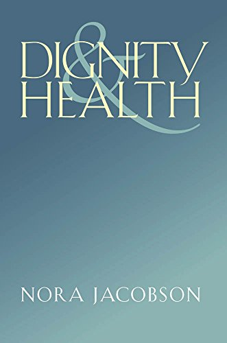 9780826518620: Dignity and Health