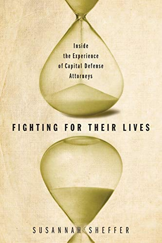 9780826519115: Fighting for Their Lives: Inside the Experience of Capital Defense Attorneys