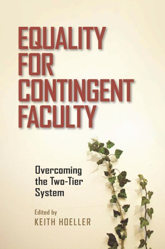 9780826519504: Equality for Contingent Faculty: Overcoming the Two-Tier System