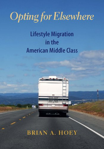 9780826520050: Opting for Elsewhere: Lifestyle Migration in the American Middle Class