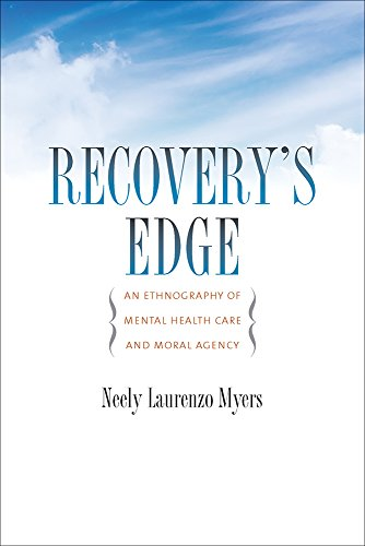 9780826520807: Recovery's Edge: An Ethnography of Mental Health Care and Moral Agency