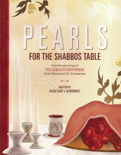 Pearls for the Shabbos Table: Kehot Publication Society