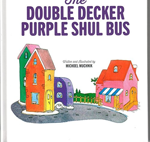 9780826603524: The Double Decker Purple Shul Bus (Michoel Muchnik Children's)