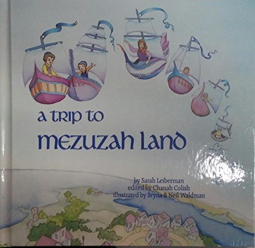 A Trip to Mezuzah Land