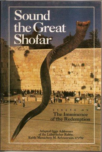 Sound the Great Shofar: Rabbi Eliyahu Touger